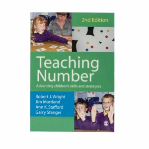 Teaching Number: Advancing Children's Skills and Strategies. Second Edition (SAGE Publications)